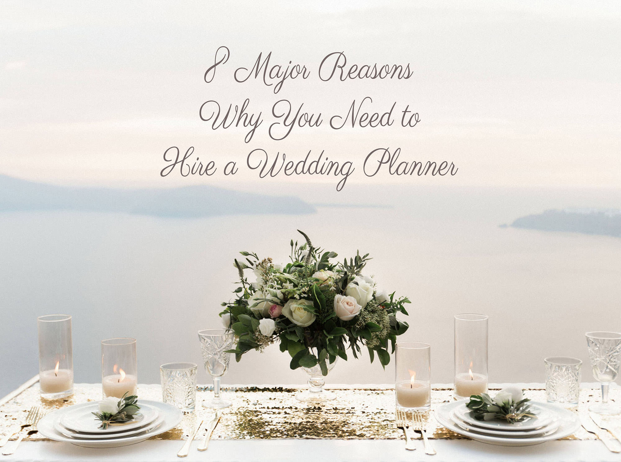 Why hire a wedding planner in greece 8 reasons checklist malvernweather Gallery
